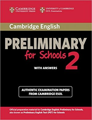 Cambridge English Preliminary for Schools 2 - Student's Book with Answers Authentic Examination Papers from Cambridge ESOL - cambridge - 9781107603103 -