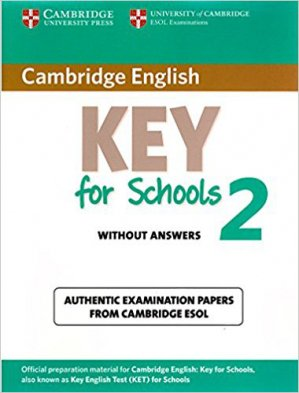 Cambridge English Key for Schools 2 - Student's Book without Answers Authentic Examination Papers from Cambridge ESOL - cambridge - 9781107603134 -