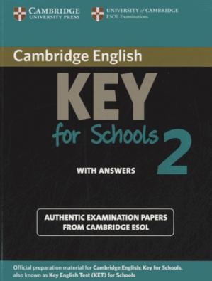Cambridge English Key for Schools 2 - Student's Book with Answers Authentic Examination Papers from Cambridge ESOL - cambridge - 9781107603141 -