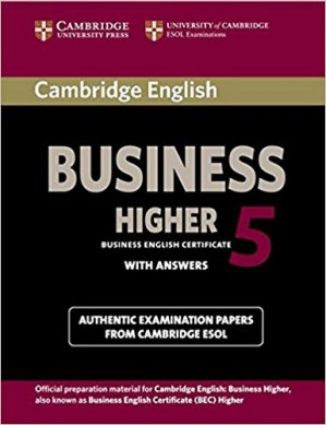 Cambridge English Business 5 Higher - Student's Book with Answers - cambridge - 9781107610873 -