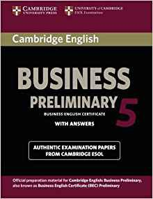 Cambridge English Business 5 Preliminary - Student's Book with Answers - cambridge - 9781107631953 -