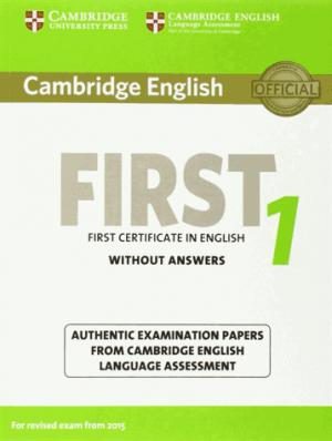 Cambridge English First 1 for Revised Exam from 2015 - Student's Book without Answers Authentic Examination Papers from Cambridge English Language Assessment - cambridge - 9781107668577 -