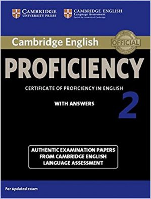 Cambridge English Proficiency 2 - Student's Book with Answers Authentic Examination Papers from Cambridge English Language Assessment - cambridge - 9781107686939 -