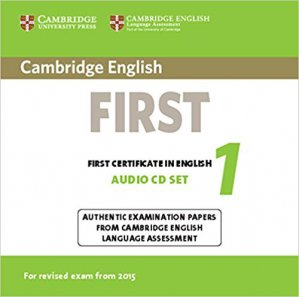 Cambridge English First 1 for Revised Exam from 2015 - Audio CDs (2) Authentic Examination Papers from Cambridge English Language Assessment - cambridge - 9781107694484 -