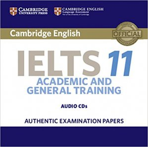 Cambridge IELTS 11 - Audio CD Authentic Examination Papers - cambridge - 9781316503928 -