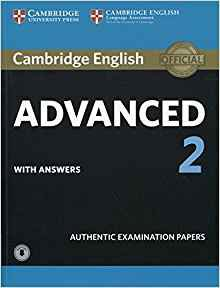 Cambridge English Advanced 2 - Student's Book with answers and Audio Authentic Examination Papers - cambridge - 9781316504499