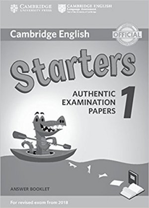 Cambridge English Starters 1 for Revised Exam from 2018 - Answer Booklet Authentic Examination Papers - cambridge - 9781316635933 -