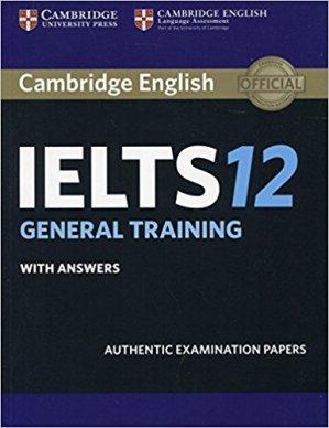 Cambridge IELTS 12 General Training - cambridge - 9781316637838 -