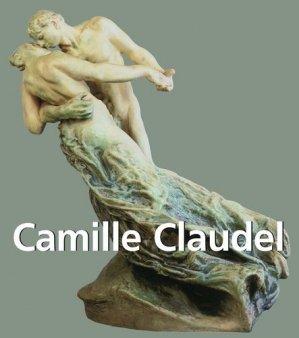 Camille Claudel - Parkstone International - 9781783109647 -