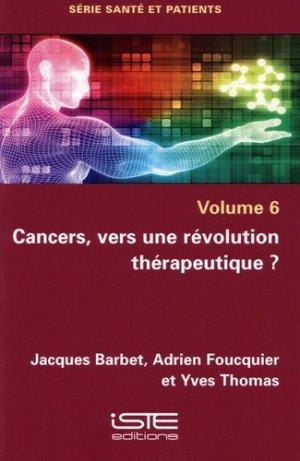 Cancers, vers une révolution thérapeutique ? - iste - 9781784056223 -