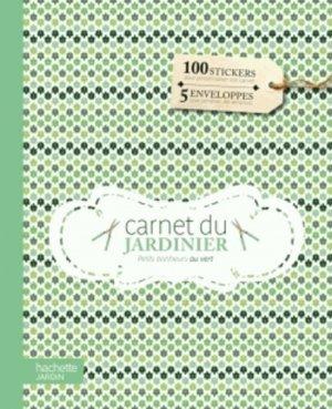 Carnet du jardinier - hachette - 9782012311152
