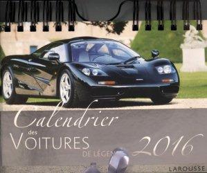 Calendrier des voitures de légende 2016 - Larousse - 9782035922311 -