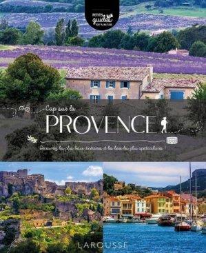 Cap sur la Provence - Larousse - 9782036013582 -