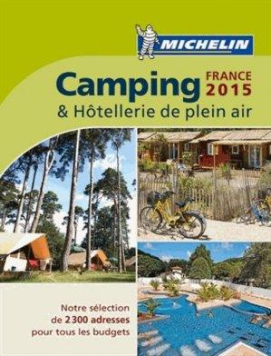 Camping & Hôtellerie de plein air France - Michelin - 9782067198029 -