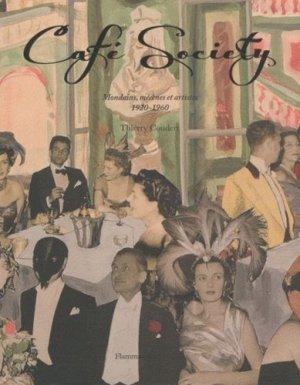 Café Society. Mondains, mécènes et artistes, 1920-1960 - Flammarion - 9782080114792 -