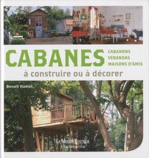 Cabanes à construire ou à décorer - flammarion - 9782081221420 -