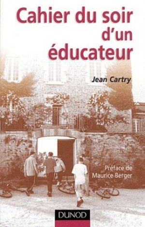 Cahier du soir d'un éducateur - Dunod - 9782100485444 -