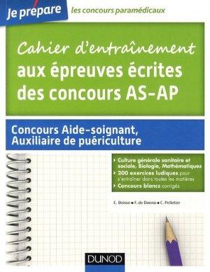 Cahier d'entraînement aux épreuves écrites des concours AS - AP - dunod - 9782100705184 -