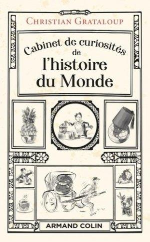 Cabinet de curiosités de l'histoire du Monde - armand colin - 9782200628895 -