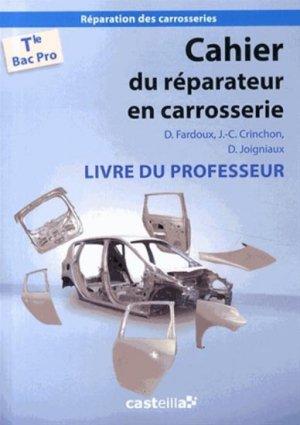 Cahier du réparateur en carrosserie Tle Bac Pro - casteilla - 9782206100159