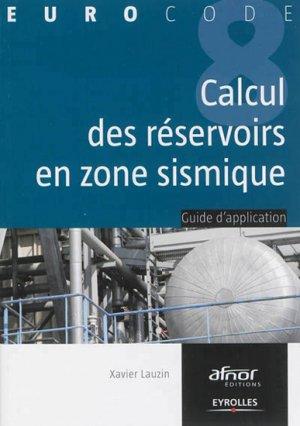 Calcul des réservoirs en zone sismique - eyrolles / afnor éditions - 9782212137408 -