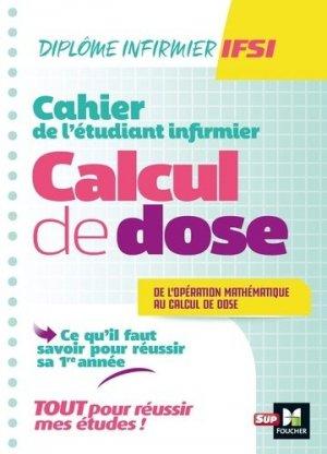 Cahier de l'étudiant Infirmier - Calcul de doses - foucher - 9782216155538