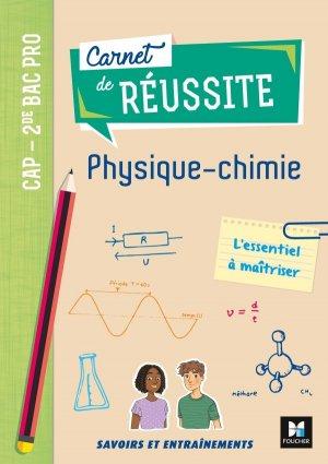 Carnet de réussite Physique - Chimie - foucher - 9782216158959 -