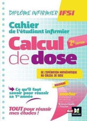 Cahier de l'étudiant Infirmier - Calcul de doses - foucher - 9782216160358 -