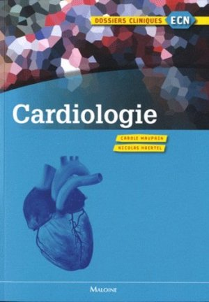 Cardiologie - maloine - 9782224031343 -