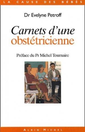 Carnets d'une obstétricienne - albin michel - 9782226132802 - https://fr.calameo.com/read/000015856623a0ee0b361