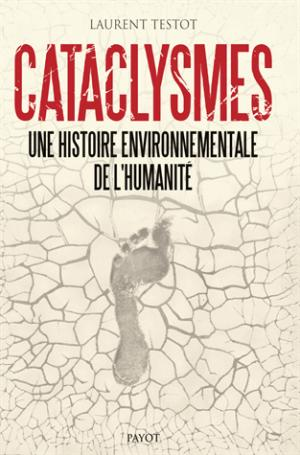 Cataclysmes - payot - 9782228917582 -
