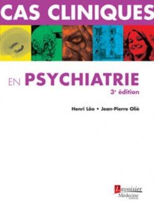 Cas cliniques en psychiatrie - lavoisier msp - 9782257000767 -