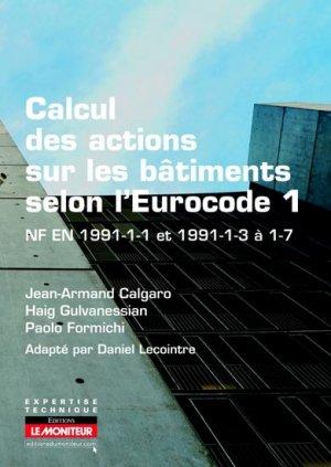 Calcul des actions sur les bâtiments selon l'Eurocode 1 - le moniteur - 9782281116069 -