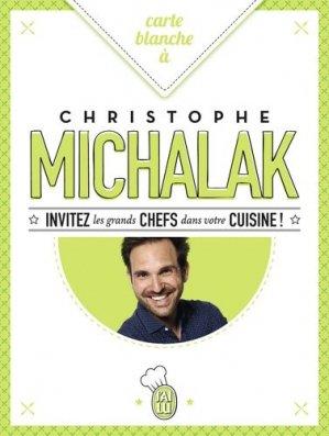 Carte blanche à Christophe Michalak - J'ai lu - 9782290113639 -