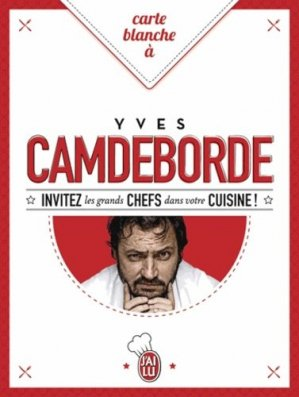 Carte blanche à Yves Camdeborde - J'ai lu - 9782290113646 -