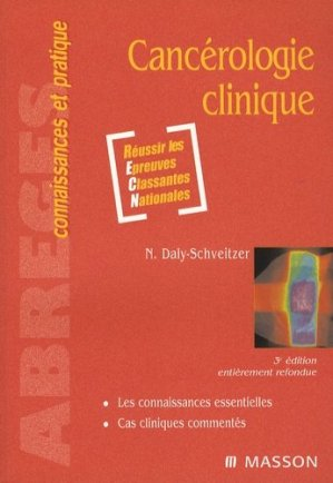 Cancérologie clinique - elsevier / masson - 9782294701238 -