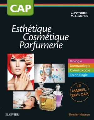 CAP Esthétique Cosmétique Parfumerie - elsevier / masson - 9782294748752 -