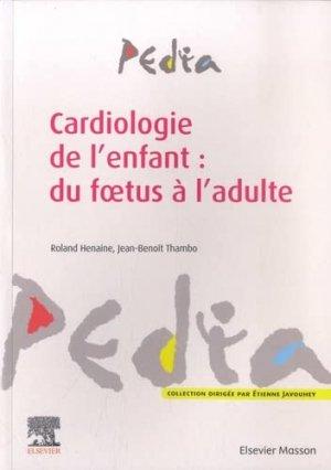 Cardiologie de l'enfant - elsevier / masson - 9782294757914 -