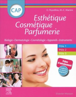 CAP Esthétique Cosmétique Parfumerie - elsevier / masson - 9782294766961 -