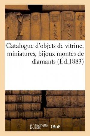 Catalogue d'objets de vitrine, miniatures, bijoux montés de diamants - hachette/bnf - 9782329410364 -