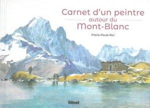Carnet d'un peintre autour du Mont-Blanc. Edition bilingue français-anglais - Glénat - 9782344033395 -