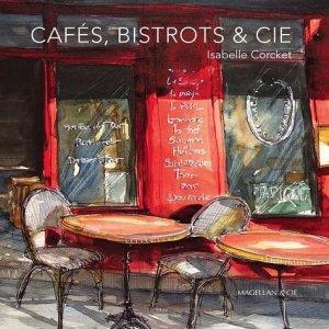 Cafés, bistrots & Cie... - magellan et cie - 9782350745305 -