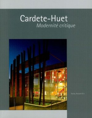 Cardete-Huet. Modernité critique - de l'epure - 9782352551331 - majbook ème édition, majbook 1ère édition, livre ecn major, livre ecn, fiche ecn
