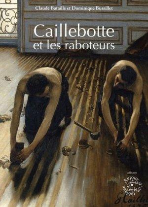 Caillebotte et les raboteurs - Editions Cahiers du temps - 9782355071058 -