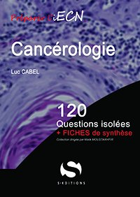 Cancérologie - s editions - 9782356401250 -