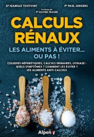 Calculs rénaux : les aliments à éviter ou pas! - alpen - 9782359345339 -