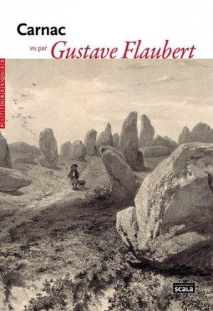 Carnac vu par Gustave Flaubert - scala - 9782359881806 -