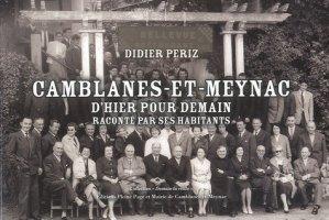 Camblanes-et-Meynac d'hier pour demain racontée par ses habitants - Pleine Page - 9782360420018 -