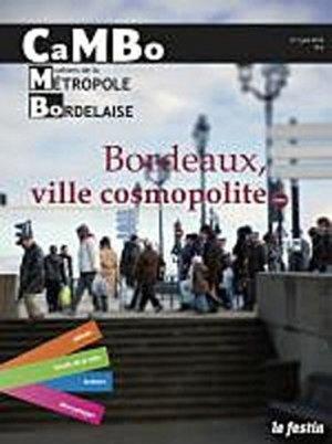 CAMBO N° 1 : Bordeaux, ville cosmopolite - Festin - 9782360620593 -
