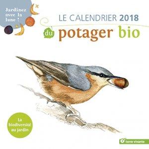 Calendrier 2018 du potager bio - terre vivante - 9782360982820 -